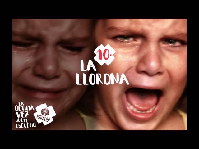 """Canción """"La Llorona"""" de Mafalda, con la colaboración de Sara Hebe, perteneciente al disco """"La última vez que te escucho"""" (2016)."""