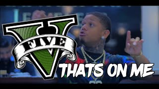 Yella Beezy - Thats on me (Official Music Video) | GTA V