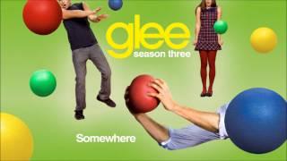 Somewhere - Glee [HD Full Studio]
