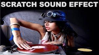 Scratch Sound Effect | DJ Scratching