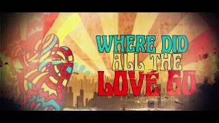 The Rebel Light - Where Did All The Love Go