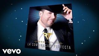 Roberto Tapia - La Combinación Perfecta (Lyric Video)