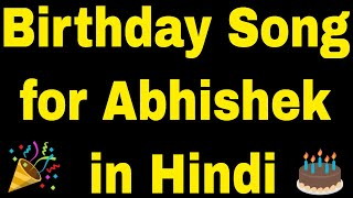 Birthday Song for Abhishek - Happy Birthday Song for Abhishek