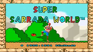 Super Sarrada World (Original)
