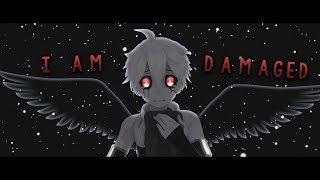 【MMD】I Am Damaged 💔