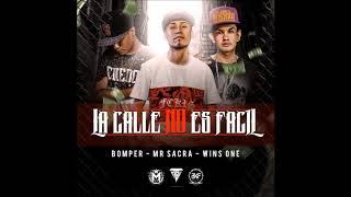 La Calle No Es Facil   Bomper Ft  Mr Sacra & Wins One | Magistral Records