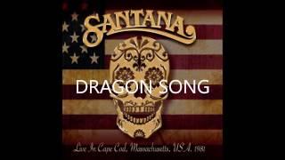 SANTANA , DRAGON SONG, LIVE 1981