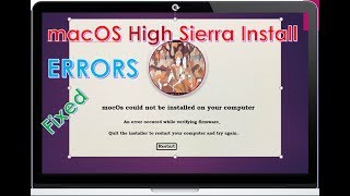 macOS High Sierra Installation Error:An error occurred while verifying firmware