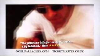 Noel Gallagher's High Flying Birds 2012 UK Tour!