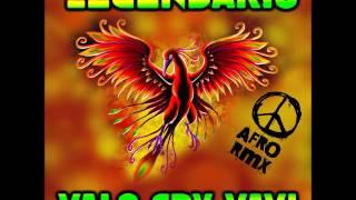 LEGENDARIO - VALO _ CRY _ VAVI afro rmx
