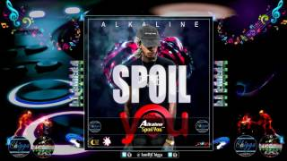 Alkaline - Spoil You (Full Song) ●Yellow Moon Records● October 2016