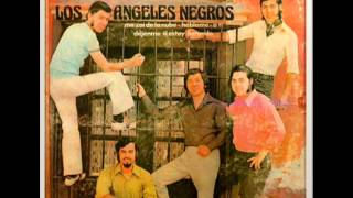 LOS ANGELES NEGROS DEBUT Y DESPEDIDA