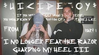 $UICIDEBOY$ - I No Longer Fear the Razor Guarding My Heel III / PART I / ПЕРЕВОД