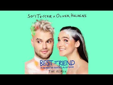 Sofi Tukker x Oliver Heldens - Best Friend (Remix)