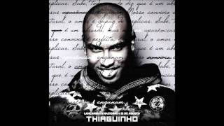 Thiaguinho - As Aparencias Enganam