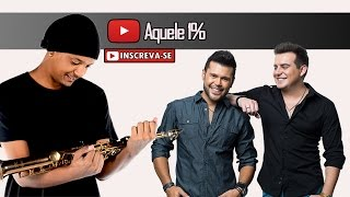Marcos e Belutti Cover - Aquele 1% (Saxofone Cover)