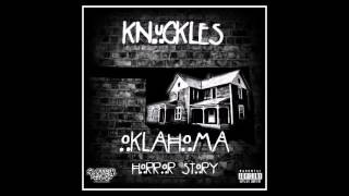 Knuckles - Oklahoma Horror Story (Audio)
