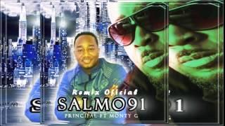 ☆★☆ Principal Ft Monty G _ Salmo 91 Remix NEW Marzo 2015 ☆★☆