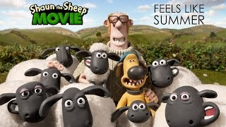 """Feels Like Summer"" From Shaun the Sheep The Movie"