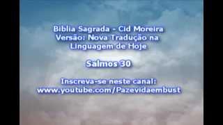 Salmo 30 - Oração de Agradecimento (Cid Moreira)
