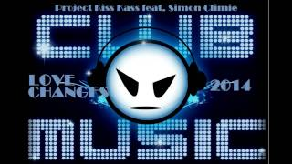 Project Kiss Kass feat. Simon Climie - Love Changes (2014)