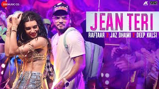 Jean Teri | Raftaar | Jaz Dhami | Deep Kalsi | Zero to Infinity | Official Music Video width=