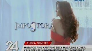 """Matapos ang kanyang sexy magazine cover, Kris Bernal nag-transform sa """"Impostora"""""""