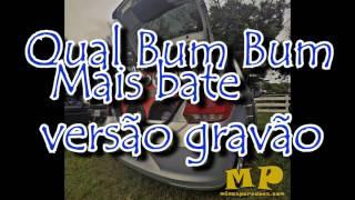 OS Cretinos  Qual Bum Bum mais bate  versão grave automotivo