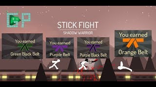 Stick Fight:Shadow Warrior |All Belt missions Part 2| Green & Purple Black, Purple ,Orange Belt