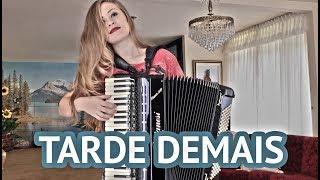 Bia Ensina - Tarde demais (Dorgival Dantas)  aula de acordeon