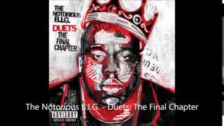 The Notorious BIG - Duet The Final Chapter ALBUM My Dad Interlude By T yana Wallace
