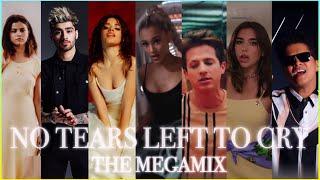 NO TEARS LEFT TO CRY [THE MEGAMIX] - Ariana Grande ft. Camila, Bruno, Dua, Selena, Charlie & more
