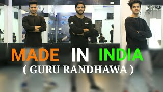 Guru Randhawa: MADE IN INDIA - New Song - Dance Choreography | Vicky Dubey | DXB Dance Studio
