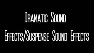 DRAMATIC SUSPENSE SOUND EFFECTS