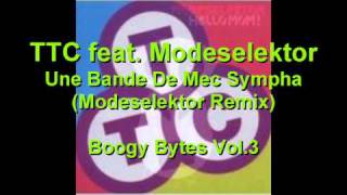 TTC feat. Modeselektor - Une Bande De Mec Sympha