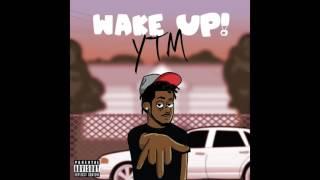 YungTM - Ooowee (WAKE UP)