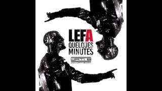 Lefa - Quelques minutes (Audio officiel)