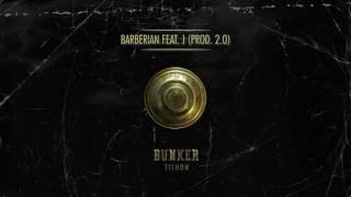 Tilhon - Barberian ft. J (Prod. 2.0)