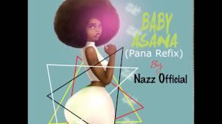 Nazz Official -Baby Asana (Tekno Pana Refix) Audio slides