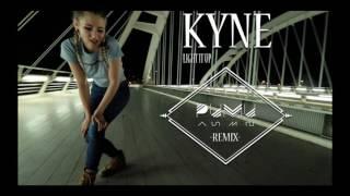KYNE.- Light it up (PUMU Remix)