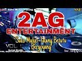 2AG Entertainmenta At Suko Mulyo Part 1