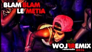 BLAM BLAM LE METÍA - DJ FERSITO FLOWREMIX