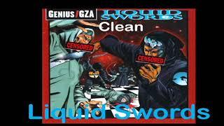 GZA - Liquid Swords Song ( Clean )