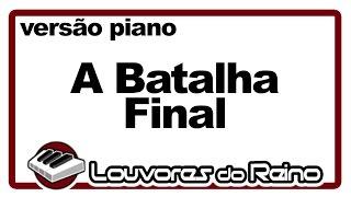 A Batalha Final (piano) - Tecladista Milton Cardoso - Fogueira Santa no Monte Carmelo