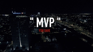 YSN DAVE X MVP (MUSIC VIDEO) | Shot by: Stbr films