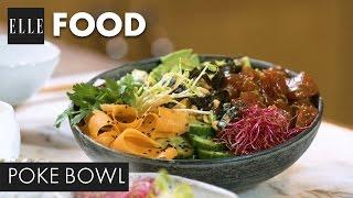 Recette - Comment faire un Poke Bowl (avec La Guinguette d'Angèle)┃ELLE Cuisine