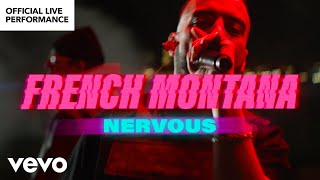 French Montana - Nervous (Live)