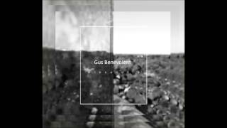 Gus Benevolent  - Stay Far Away (Official Audio)