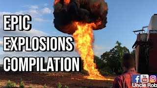 Best Explosion Compilation With Uncle Rob