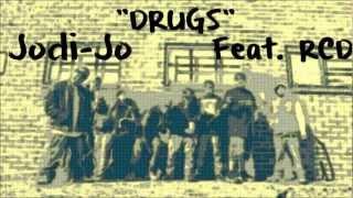DRUGS - JODI JO FEAT. RCD